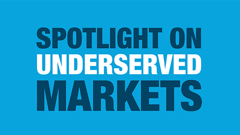 Shining a Spotlight on Underserved Markets in 2018